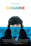 2010 Submarine Movie Film Cinema Poster Art Advance Teaser Theatrical