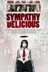 2010 Sympathy for Delicious Movie Film Cinema Poster Art