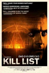 2011 Kill List Movie Film Cinema Poster Art Advance Teaser Theatrical