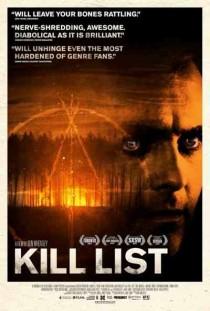 2011 Kill List Movie Film Cinema Poster Art Advance Teaser Theatrical