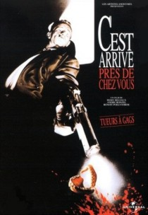 1992 Man Bites Dog C'est arrivé près de chez vous c est arrive pres Movie Film Cinema Poster Art Advance Teaser Theatrical