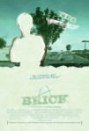 2005 Brick Movie Film Cinema Poster Art Advance Teaser Theatrical