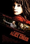 2009 The Disappearance of Alice Creed Movie Film Cinema Poster Art Advance Teaser Theatrical