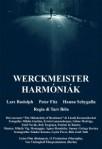 2000 Werckmeister Harmonies Harmóniák Harmoniak Movie Film Cinema Poster Art Advance Teaser Theatrical